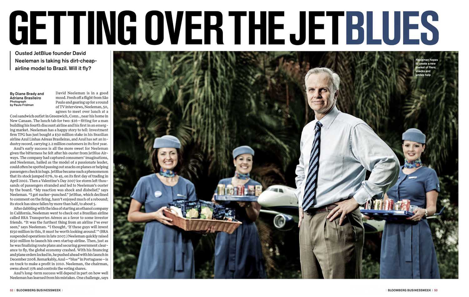David Neleman, CEO Azul Airlines, para Bloomberg Business Week - EUA.