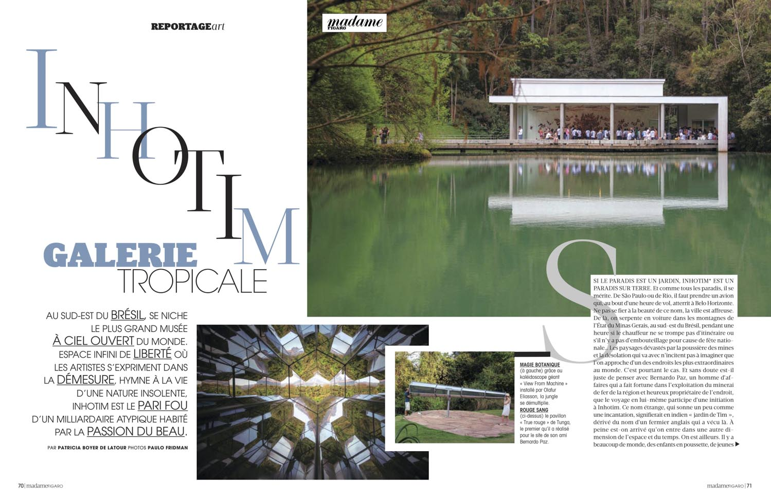Madame Figaro, France, reportage on INHOTIM Contemporary Art center.