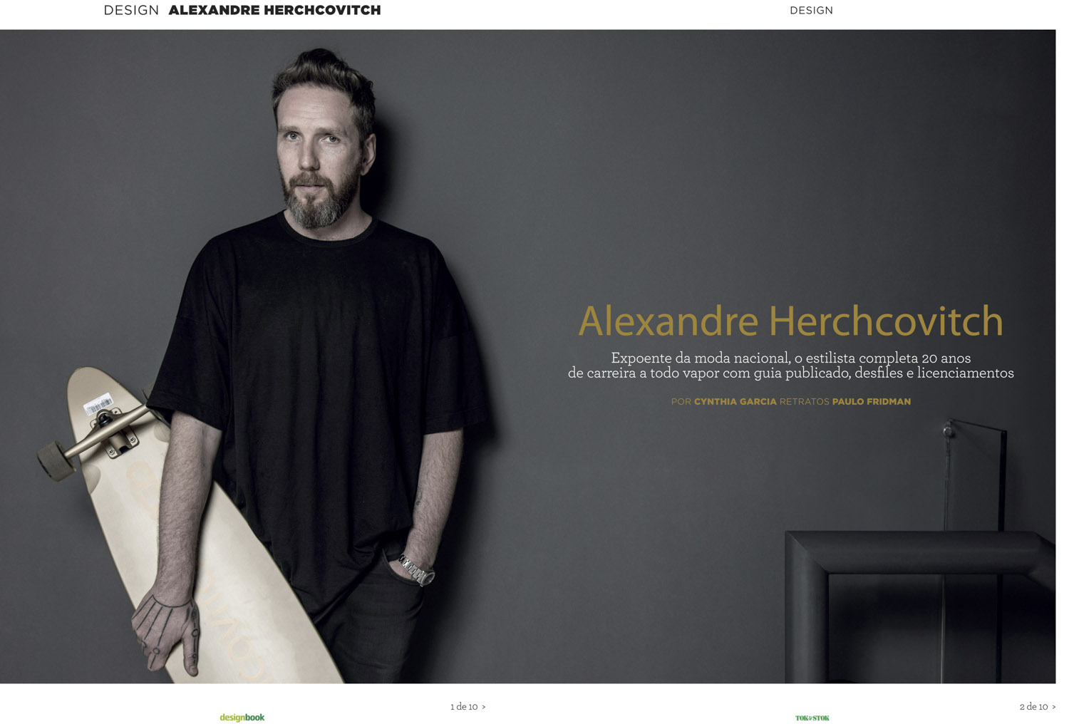 Design Book Magazine, Alexandre Herchcovitch fashion stylist.